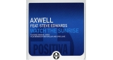Watch The Sunrise (Beat Thrillerz Remix) Axwell feat. Steve Edwards