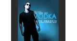 She Said Her Name Was Vodka (Deorro Remix) Fo Onassis feat. Kat DeLuna, Fatman Scoop, David S