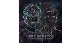 Here With You Lost Frequencies & Netsky