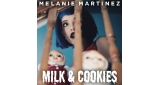Milk and Cookies Melanie Martinez