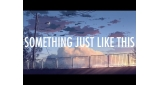 Something Just Like This (Don Diablo Remix) The Chainsmokers & Coldplay