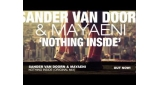 Nothing Inside Sander Van Doorn feat. Mayaeni
