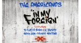 In My Foreign The Americanos feat. Ty Dolla Sign, Lil Yachty, Nicky Jam & French Montana