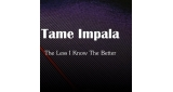 The Less I Know The Better Tame Impala