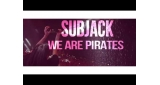 We Are Pirates Subjack