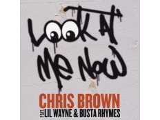 Chris Brown feat. Lil Wayne & Busta Rhymes - Look At Me Now