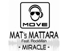 Mat's Mattara feat. RockMan - Miracle (Instrumental Mix)