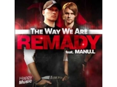 Remady feat. Manu-L - The Way We Are
