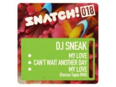 DJ Sneak - My Love (Ramon Tapia Remix)