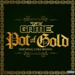 Game feat. Chris Brown - Pot Of Gold