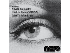 Kwan Hendry feat. SoulCream - Don't Give Up (Darwin & Backwall Remix)