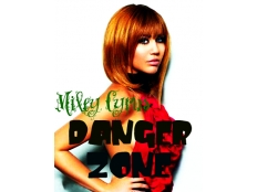 Miley Cyrus - Danger Zone