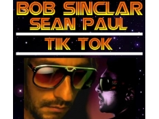 Bob Sinclar feat. Sean Paul - Tik Tok (Dimitri Vegas & Like Mike Remix)