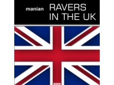 Manian - Ravers In The UK (Mayday)