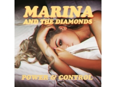 Marina and the Diamonds - Power & Control
