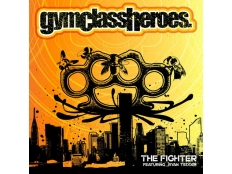 Gym Class Heroes feat. Ryan Tedder - The fighter