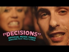 Borgore feat. Miley Cyrus - Decisions