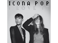 Icona Pop feat. Charli XCX - I Love It