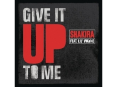 Shakira / Lil Wayne & Timbaland - Give It To Me