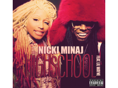 Nicki Minaj feat. Lil Wayne - HighSchool