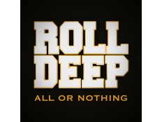 Roll Deep feat. Camille - All Or Nothing