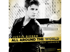 Justin Bieber feat. Ludacris - All Around The World