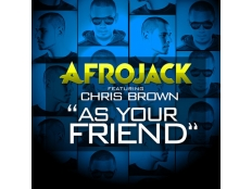 Afrojack feat. Chris Brown - As Your Friend