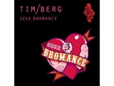 Tim Berg - Seek Bromance (Cazette Meets Ash Vocal Mix)