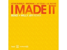 Kevin Rudolf feat. Birdman, Jay Sean & Lil Wayne - I Made It (Benzi & Willy Joy Remix)