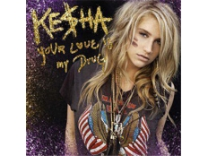 Kesha - Your Love Is My Drung