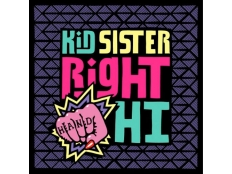 Kid Sister - Right Hand Hi (SonicC, Max Vangeli & Digital Lab Remix)