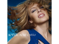 Kylie Minogue - All the Lovers