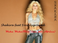 Shakira Feat. Freshlyground - Waka Waka (This Time For Africa)