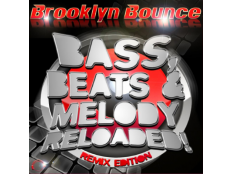 Brooklyn Bounce - Bass, Beats & Melody Reloaded! (Djs From Mars Remix)
