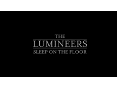 The Lumineers - Sleep On The Floor