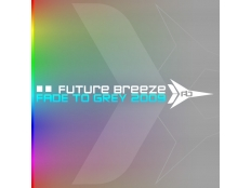 Future Breeze - Fade To Grey 2009