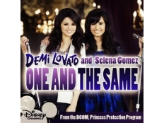 Selena Gomez / Demi Lovato - One And The Same