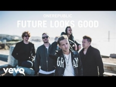 OneRepublic - Future Looks Good