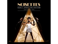 Noisettes - Don´t Upset the Rhythm (Go Baby Go)