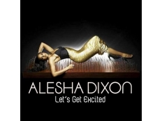 Alesha Dixon - Let´s Get Excited