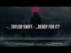 Taylor Swift - Ready For It
