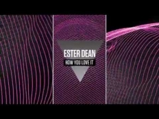 Ester Dean feat. Missy Elliott - How You Love It