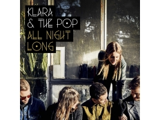 KLARA. & The Pop - All Night Long