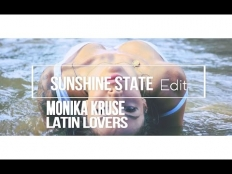 Monika Kruse - Latin Lovers (Sunshine State Edit)
