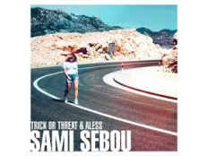 Aless & Trick or Threat - Sami sebou