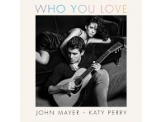 John Mayer feat. Katy Perry - Who You Love