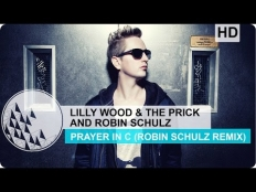 Lilly Wood & The Prick feat. Robin Schulz - Prayer In C