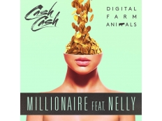 Cash Cash - Millionaire (feat. Digital Farm Animals & Nelly)