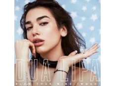 Dua Lipa - Blow Your Mind