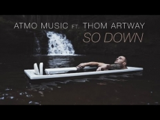 ATMO music feat. Thom Artway - So Down